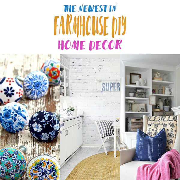 What's New in Farmhouse DIY Home Decor