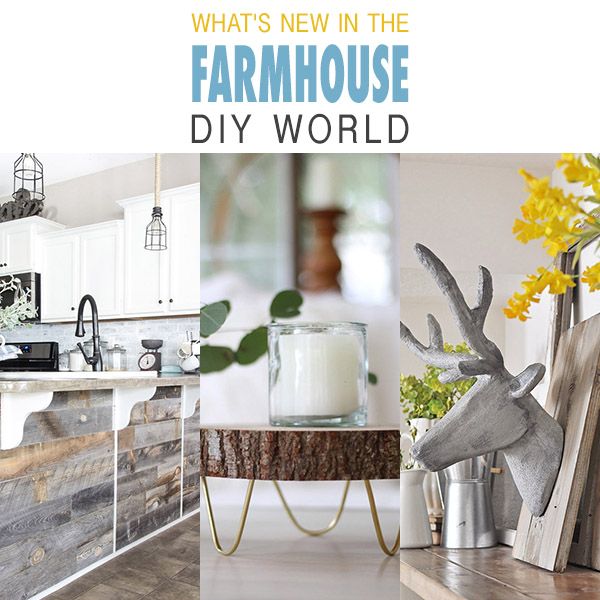 What's New in the Farmhouse DIY World