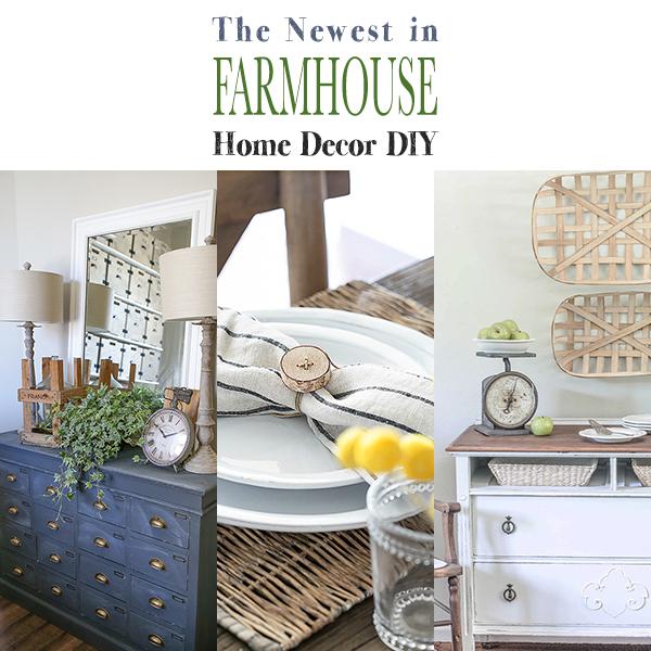 The Newest in Farmhouse DIY Home Decor