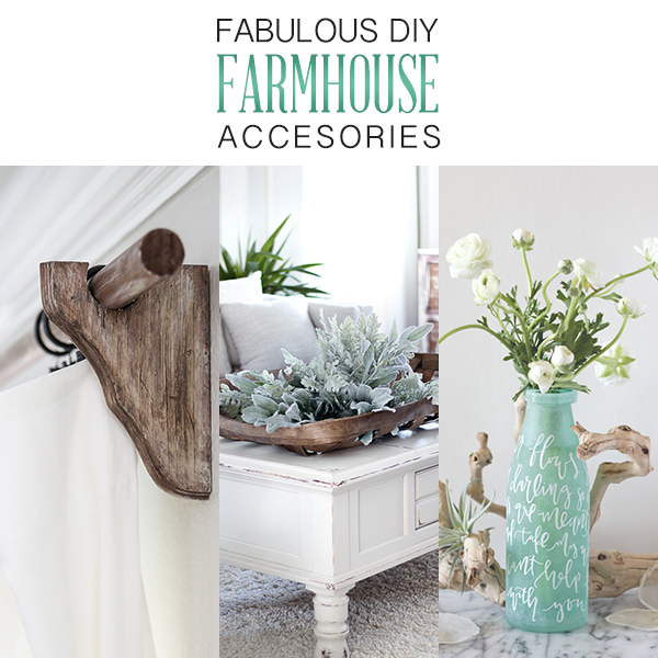 Fabulous DIY Farmhouse Accessories