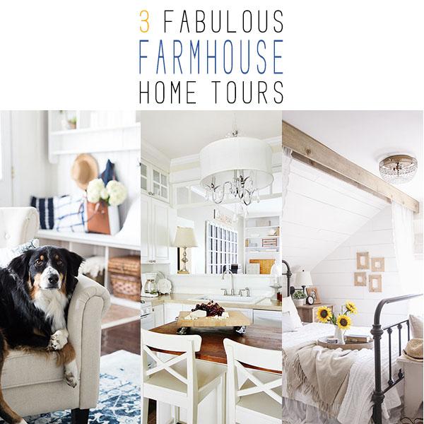 3 Fabulous Farmhouse Home Tours