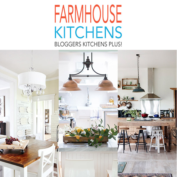 Farmhouse Kitchens, Blogger's Kitchens