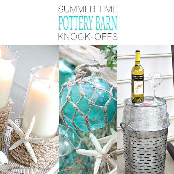 Summer Time Pottery Barn Knock-Offs