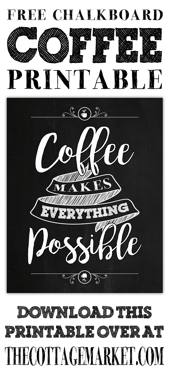 http://thecottagemarket.com/wp-content/uploads/2016/07/TCM-CoffeeMakesEverythingPossible-tower.jpg