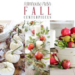 Farmhouse Fresh Fall Centerpieces