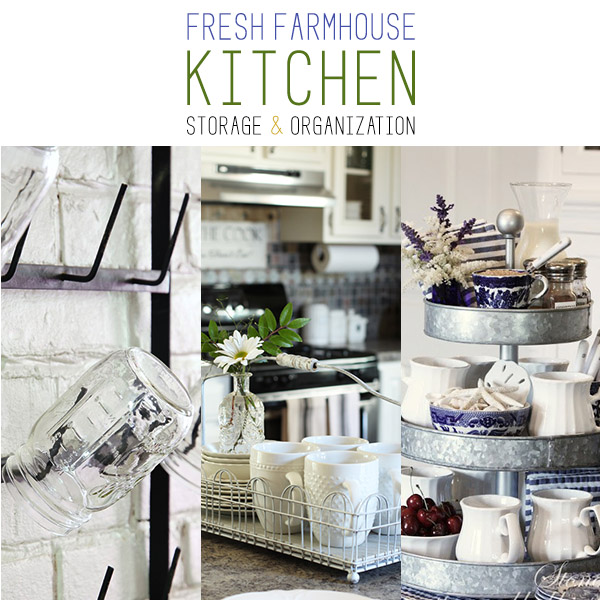 10 Fresh Farmhouse Kitchen Storage & Organization