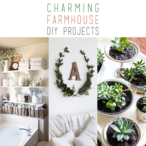 Charming Farmhouse DIY Projects