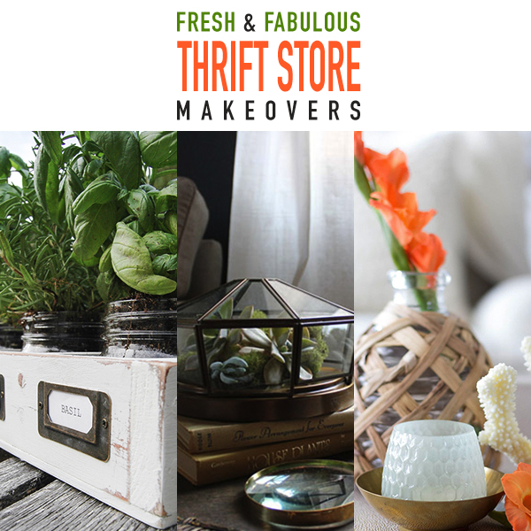 Fresh and Fabulous Thrift Store Makeovers
