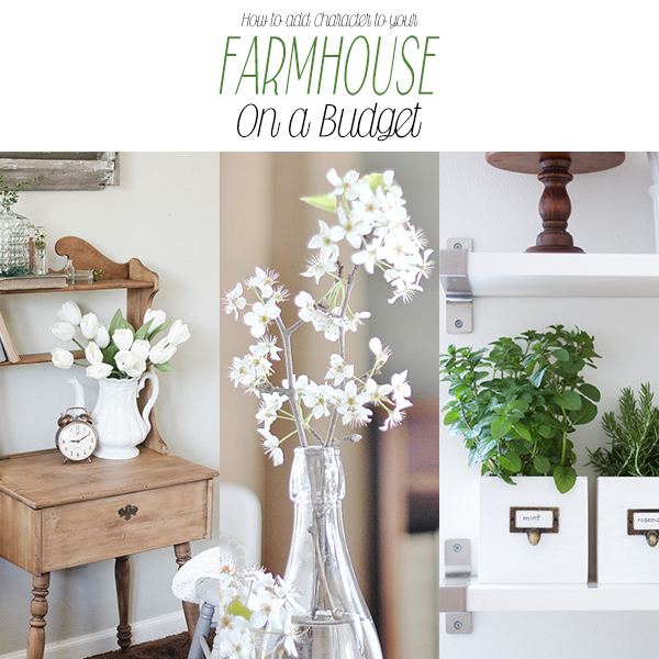 How to add Character to your Farmhouse on a Budget