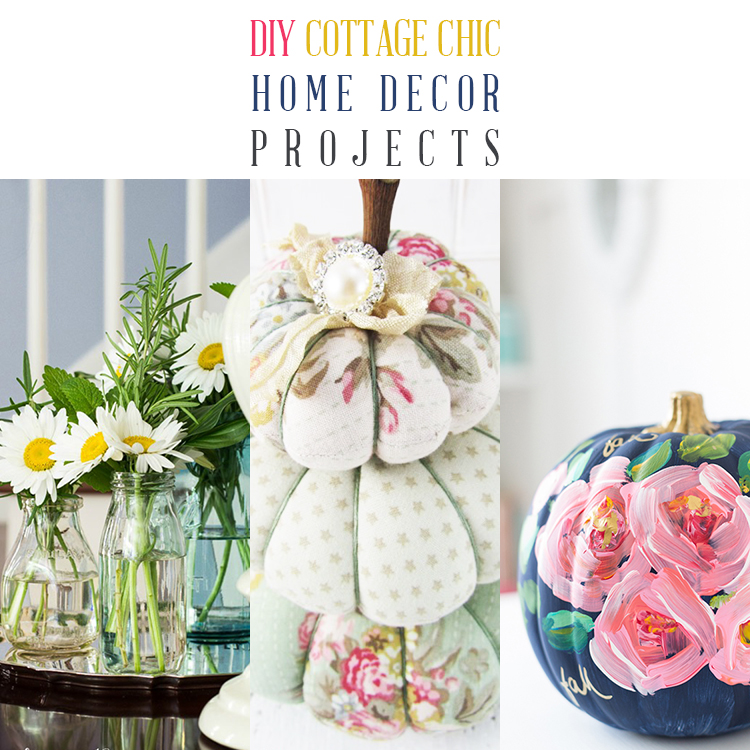 12 DIY Cottage Chic Home Decor Projects