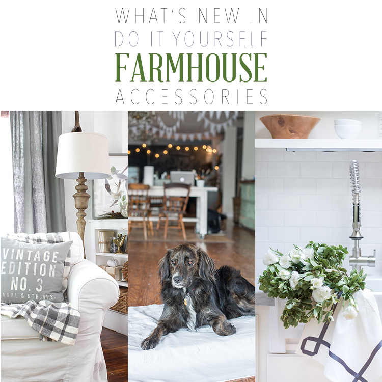 What's NEW in DIY Farmhouse Accessories