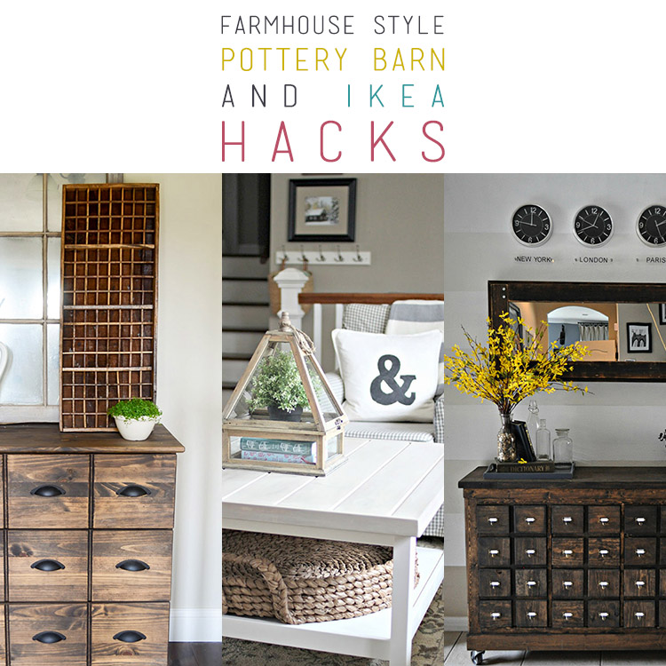 10 Pottery Barn Hacks & IKEA Hacks Farmhouse Style
