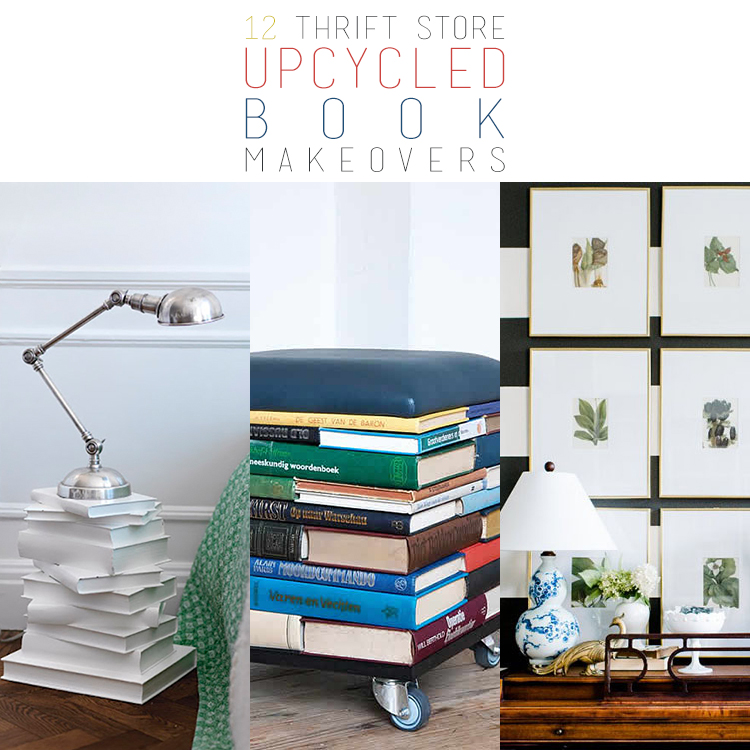 12 Thrift Store Upcycled Book Makeovers