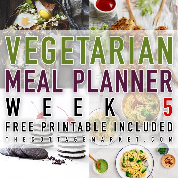 Vegetarian Meal Planner Week 5