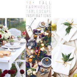 90+ Fall Farmhouse Tablescape Inspirations