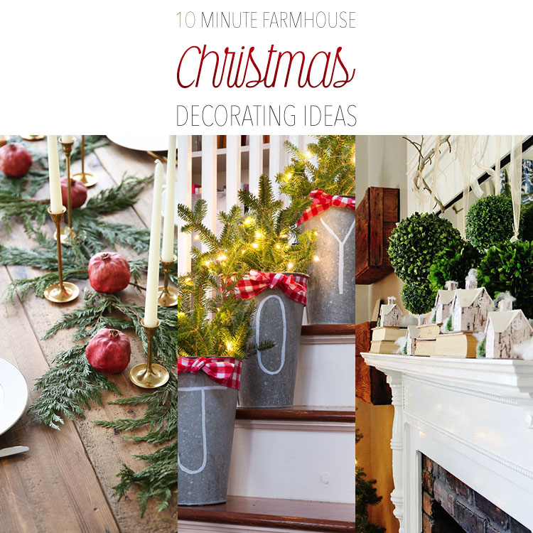 10 Minute Farmhouse Christmas Decorating Ideas