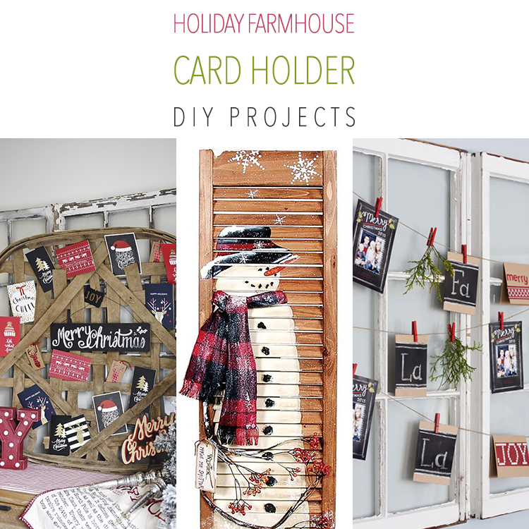 10 Holiday Farmhouse Card Holder DIY Projects