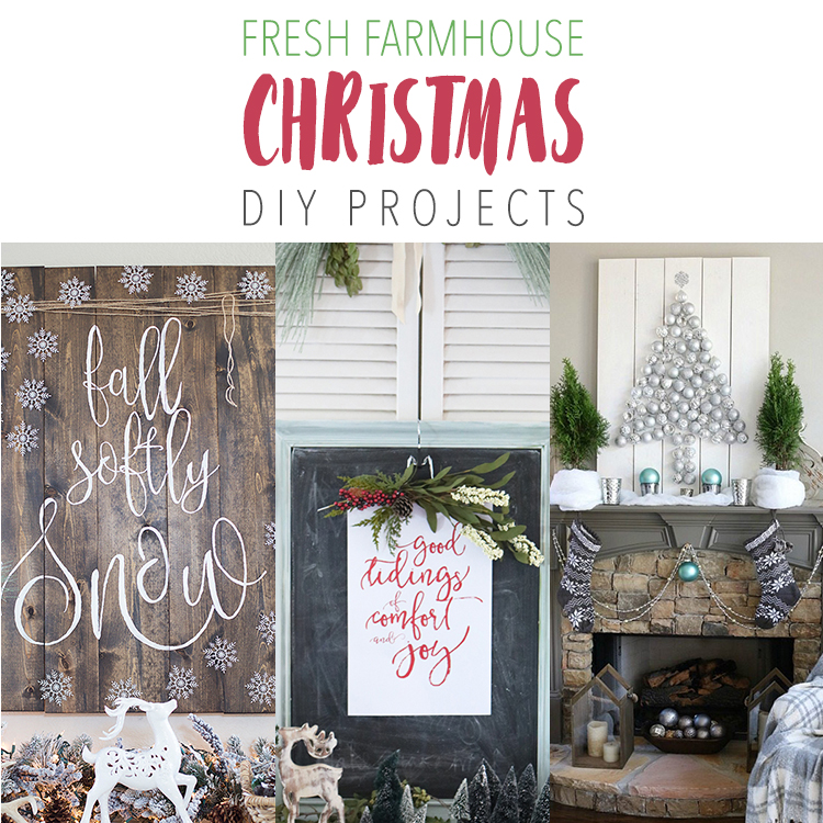 Fresh Farmhouse Christmas DIY Projects