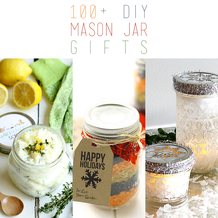100+ DIY Mason Jar Gifts