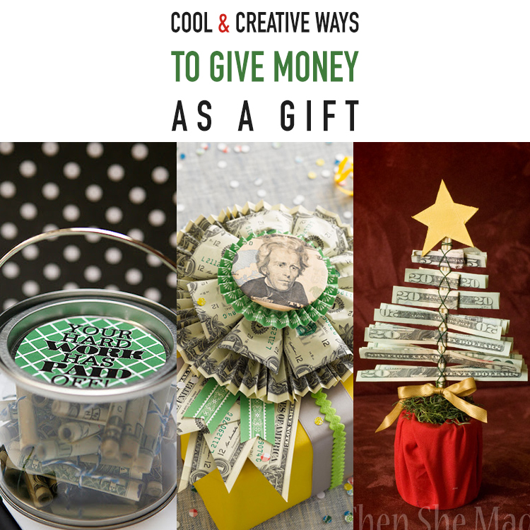 Creative Ways To Give Money For Christmas Present.Cool And Creative Ways To Give Money As A Gift The Cottage