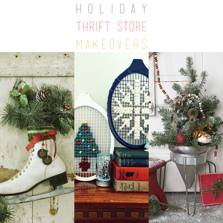 Holiday Thrift Store Makeovers