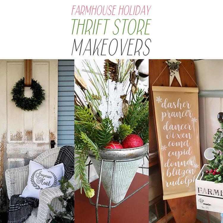 Farmhouse Holiday Thrift Store Makeovers