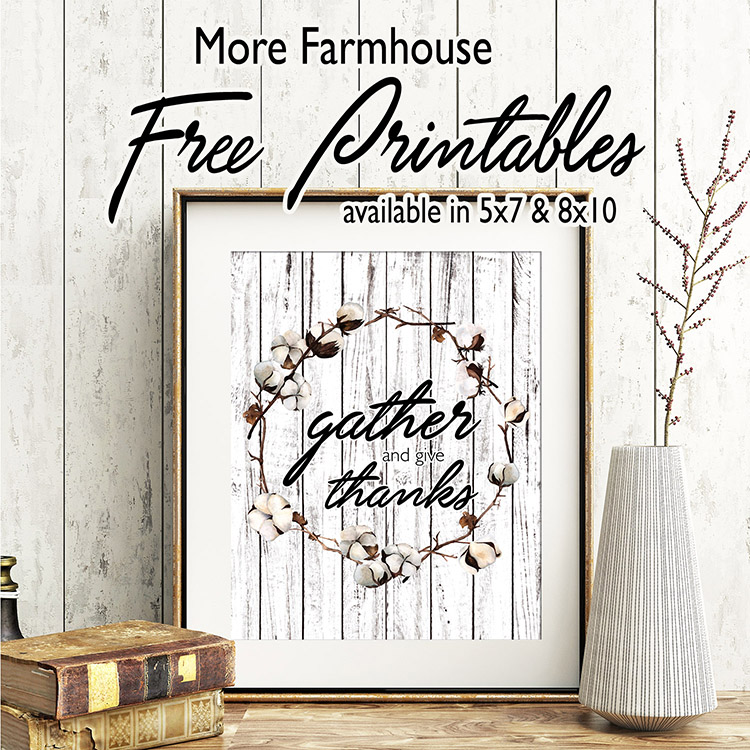 More Farmhouse Free Printables