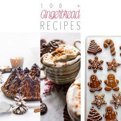 100+ Gingerbread Recipes