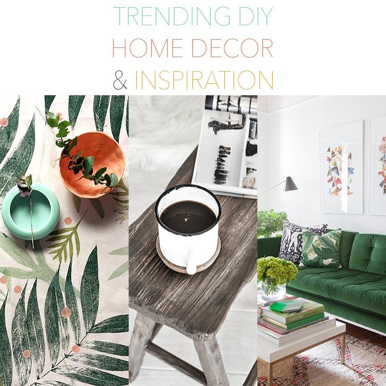 12 Trending DIY Home Decor and Inspiration
