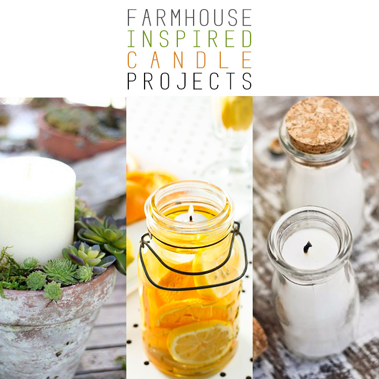 Farmhouse Inspired Candle Projects