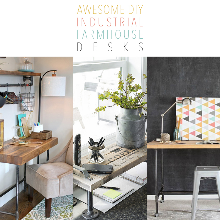 Awesome DIY Industrial Farmhouse Desks