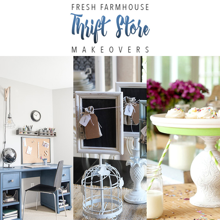 Fresh Farmhouse Thrift Store Makeovers