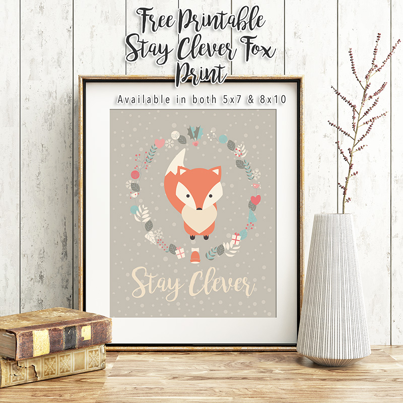 Free Printable Stay Clever Fox Print
