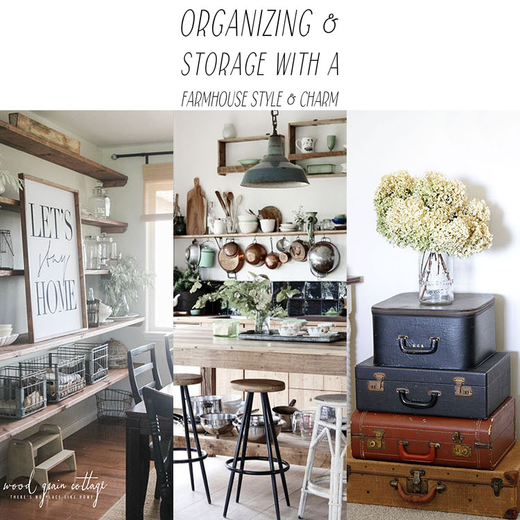 Organizing and Storage with Farmhouse Charm and Style