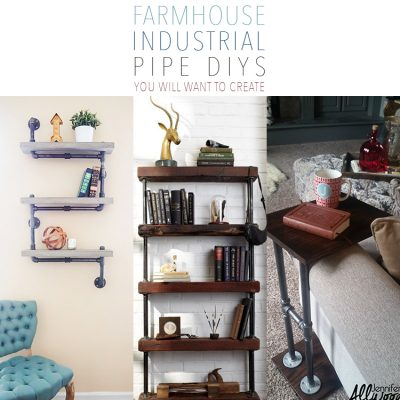 Farmhouse Industrial Pipe DIYS You Will Want To Create