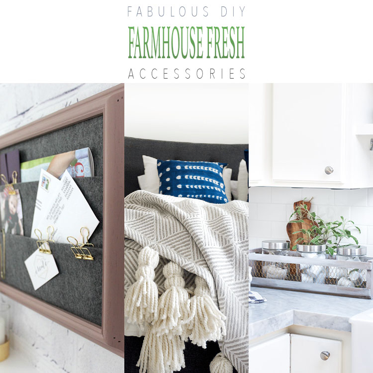 Fabulous DIY Farmhouse Fresh Accessories For Your Home