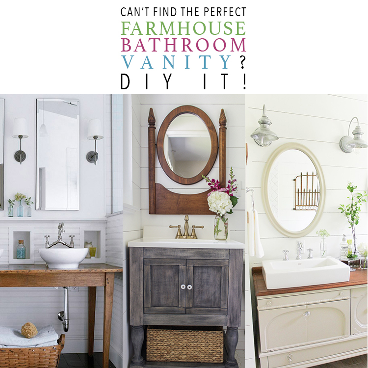 Can't Find The Perfect Farmhouse Bathroom Vanity? DIY IT