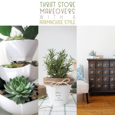 Thrift Store Makeovers with Farmhouse Style!