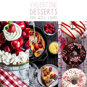 Sweets For The Sweet Valentine Desserts You Will LOVE