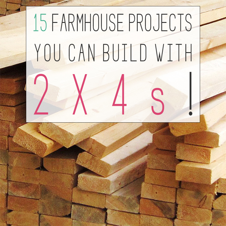 15 Farmhouse Projects You Can Build With 2x4s The