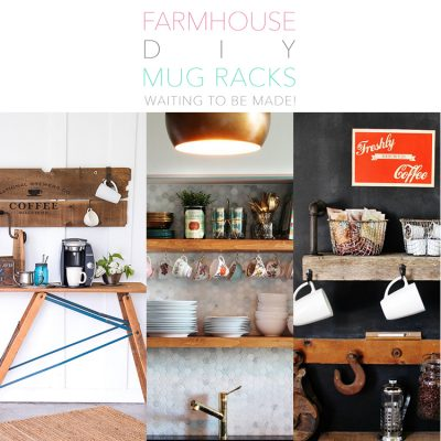 Farmhouse DIY Mug Racks waiting to be made!