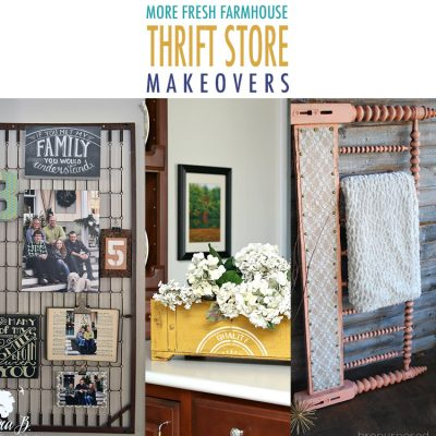 More Fresh Farmhouse Thrift Store Makeovers