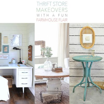 Thrift Store Makeovers with a Fun Farmhouse Flair