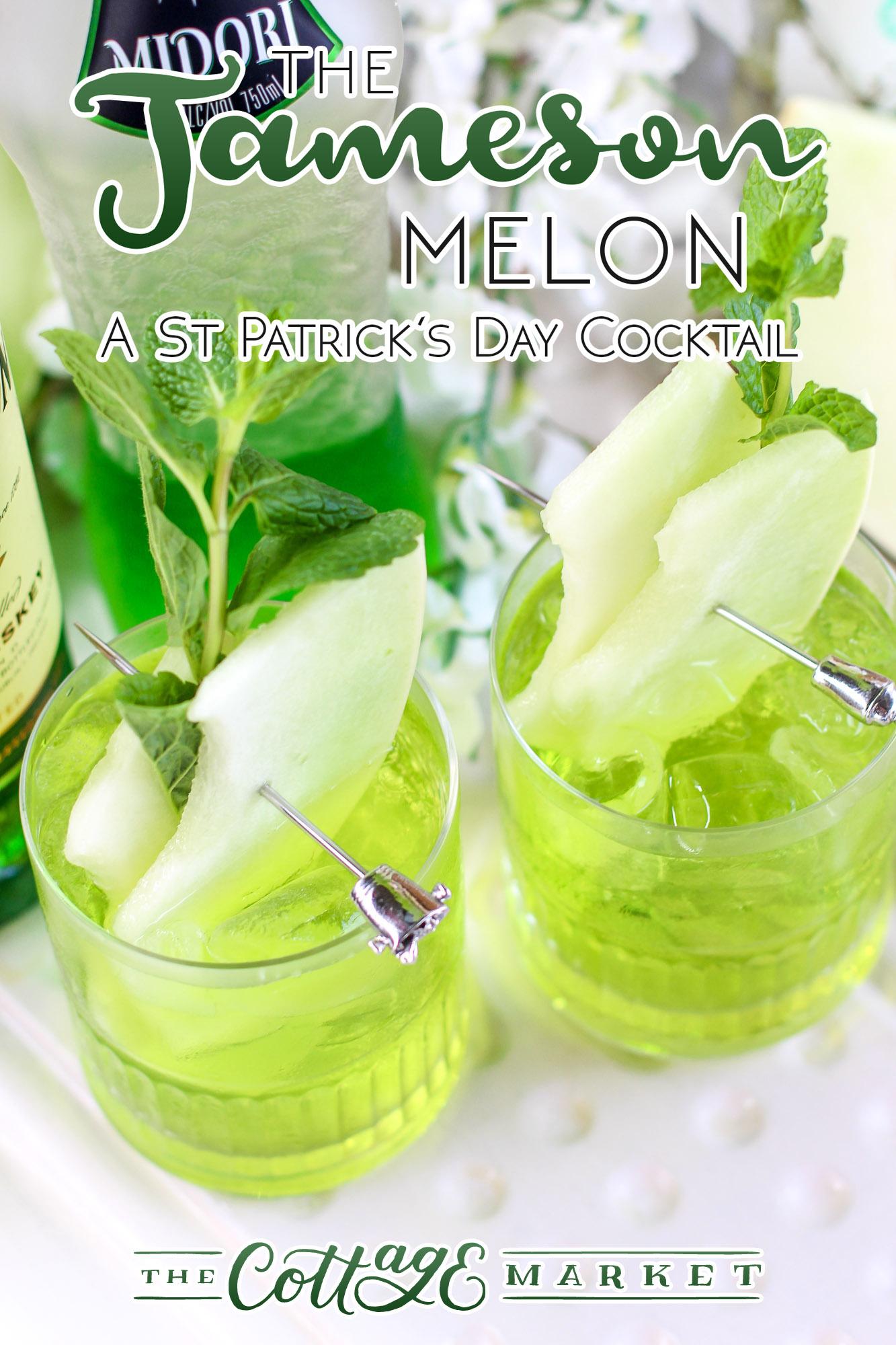 The Jameson Melon A St Patricks Day Cocktail The Cottage Market