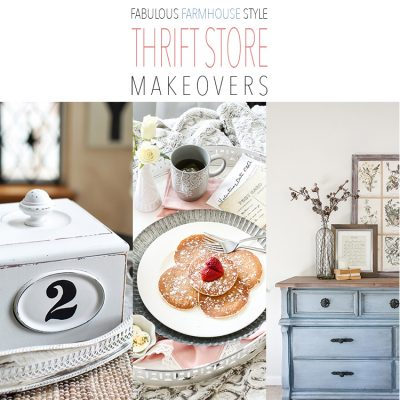 Fabulous Farmhouse Style Thrift Store Makeovers