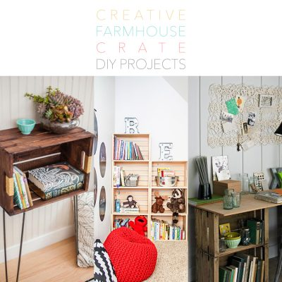Creative Farmhouse Crate DIY Projects
