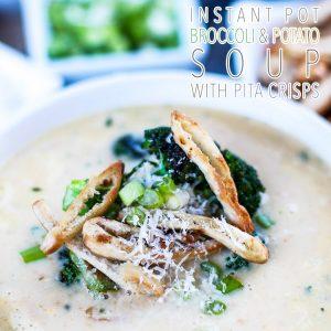 Instant Pot Potato and Broccoli Soup with Pita Crisps