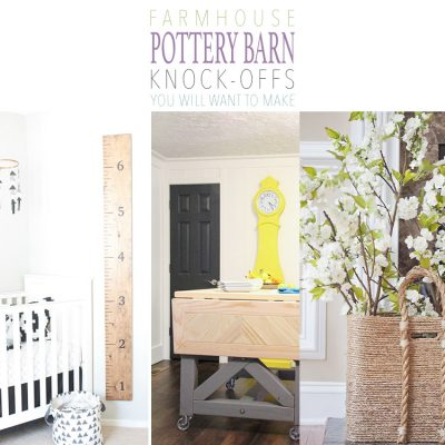 Farmhouse Pottery Barn Knock-Offs You Will Want To Make