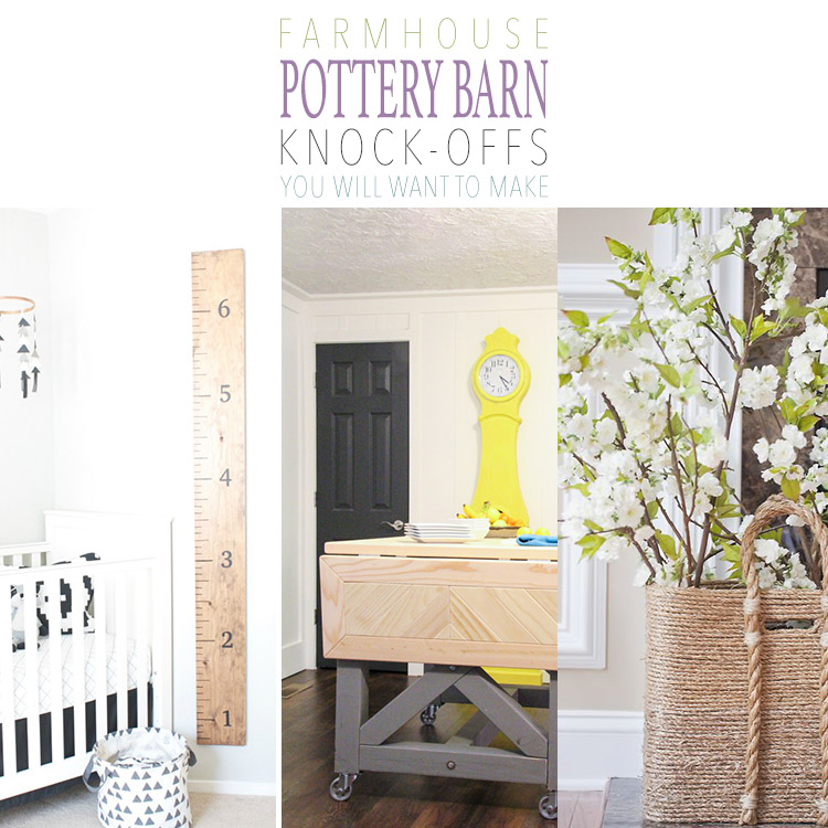 Does Pottery Barn Have Furniture In Stock: Farmhouse Pottery Barn Knock-Offs You Will Want To Make