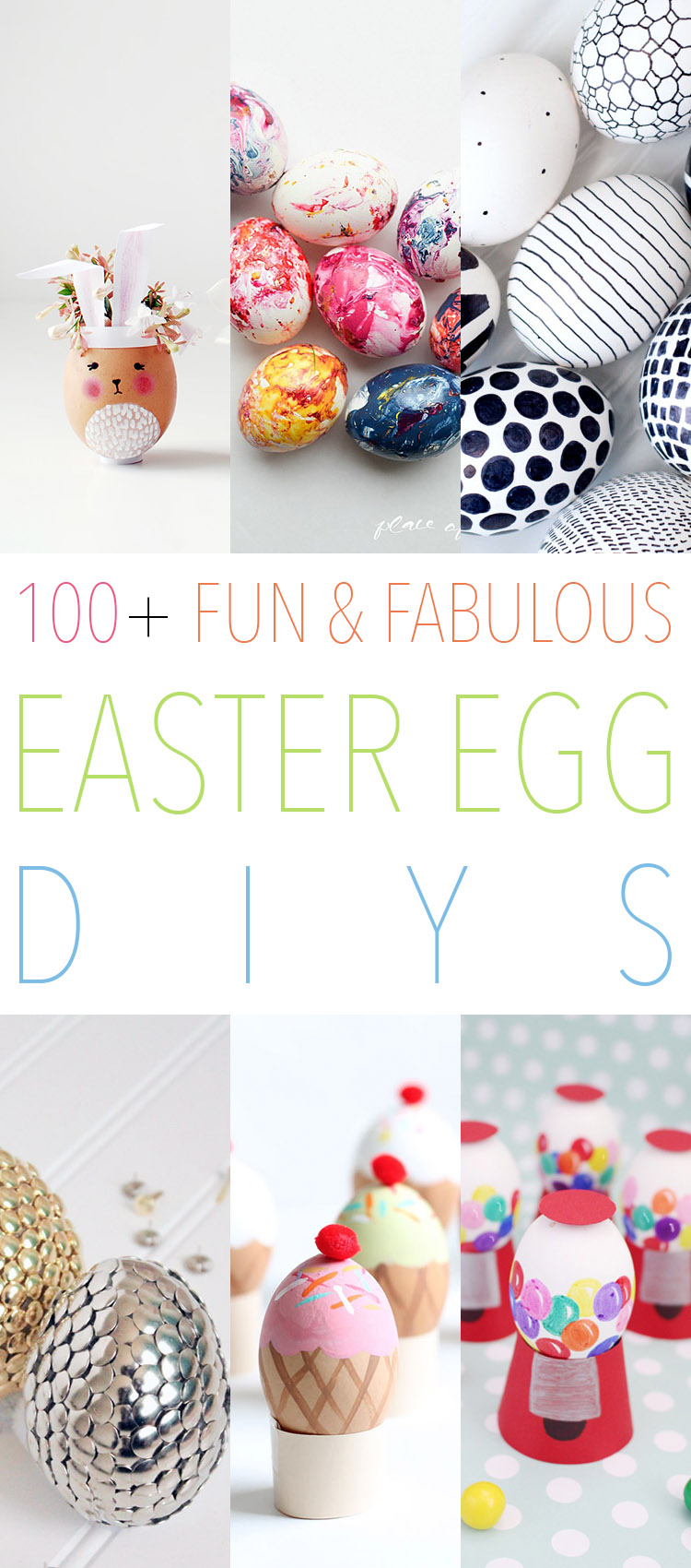 100+ Fun Fabulous Easter Egg DIYS